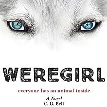 Weregirl Audiobook by C. D. Bell Narrated by Elizabeth Evans