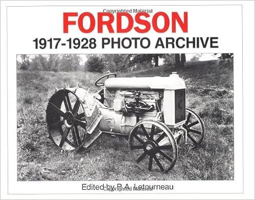 Fordson Tractors 1917-1928 (Photo Archive)
