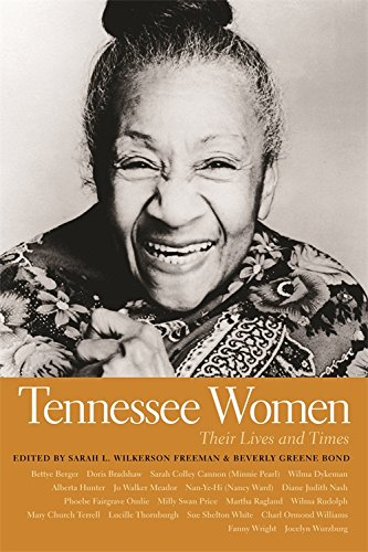 Tennessee Women: Their Lives and Time, Vol. 1 (Southern Women:  Their Lives and Times Ser.)