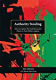 Authority Stealing: Anti-Corruption War and Democratic Politics in Post-Military Nigeria (African World)