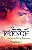 To Love a Sunburnt Country (The Matilda Saga)