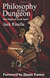 Philosophy in the Dungeon, Jack Rinella, 0940267101