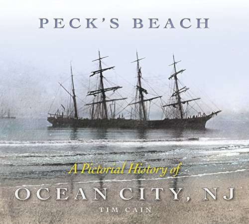 Peck's Beach: A Pictorial History of Ocean City, New - City Nj Jersey