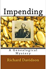 Impending: A Genealogical Mystery (Imp Mysteries) (Volume 4) Paperback