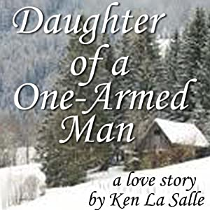 Daughter of a One-Armed Man Audiobook