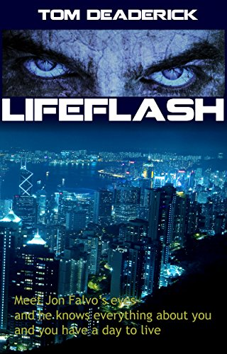 Lifeflash by [Deaderick, Tom]