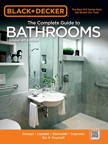 bathroom remodel do it yourself. Black \u0026 Decker The Complete Guide To Bathrooms, Updated 4th Edition: Design * Update Bathroom Remodel Do It Yourself