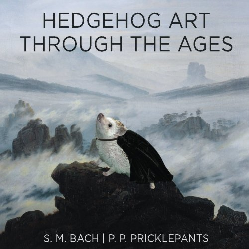 - Hedgehog Art Through The Ages