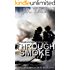 Through Smoke: Firefighter Heroes Series Book 1