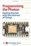 Programming the Photon: Getting Started with the Internet of Things (Tab)
