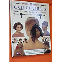 COIFFURES SOINS TECHNIQUES STYLES
