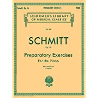 Schmitt: Preparatory Exercises, Op. 16