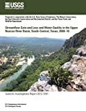 Streamflow Gain and Loss and Water Quality in the Upper Nueces River Basin, South-Central Texas, 2008?10