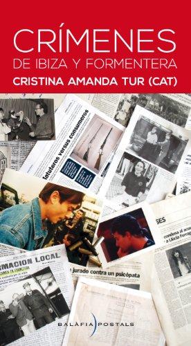 Crímenes de Ibiza y Formentera (Spanish Edition) by [Tur, Cristina Amanda]