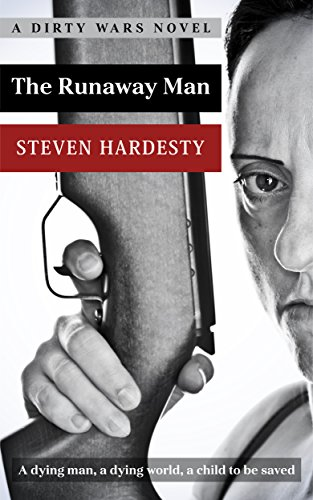 The Runaway Man (A Dirty Wars Novel) by [Hardesty, Steven]