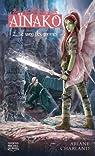 Aïnako, tome 2 : Le sang des gnomes par Charland