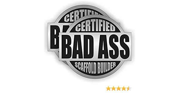 Bad Ass Scaffold Builder Hard Hat Sticker / Helmet Decal Label Lunch Tool Box Pipe Liner - - Amazon.com