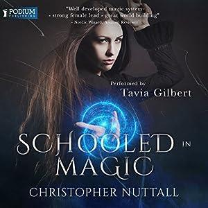 Schooled in Magic Hörbuch