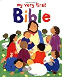 My Very First Bible, Lois Rock, 1561483702