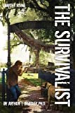 [ The Survivalist (Anarchy Rising) BY Bradley, Arthur T. ( Author ) ] { Paperback } 2013