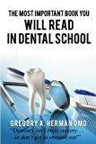 The Most Important Book You Will Read in Dental School