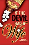 If the Devil Had a Wife