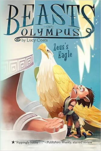 6030f3f76 Amazon.com  Zeus s Eagle  6 (Beasts of Olympus) (9781101995525 ...