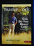 img - for Master Work (Summer 2008): God, Do You Really Care and He Speaks to Me book / textbook / text book