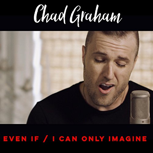 Only God Lyrics - Even If / I Can Only Imagine