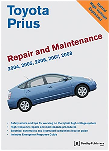 toyota prius repair and maintenance manual 2004 2008 bentley rh amazon com prius 2006 user manual prius 2016 manual