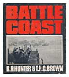 Battle Coast, R. H. Hunter and T. C. Brown, 0902875248