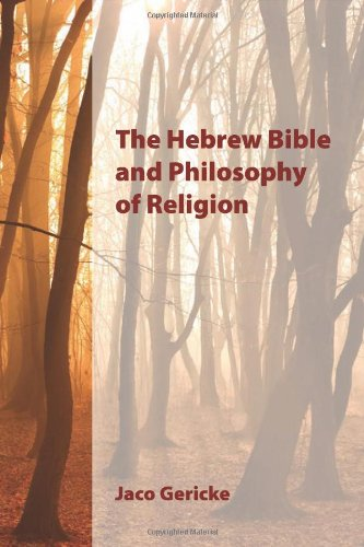 The Hebrew Bible and Philosophy of Religion (Sbl - Resources for Biblical Study (Paper))