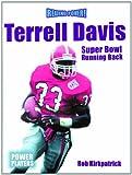 Terrell Davis, Rob Kirkpatrick, 0823955362