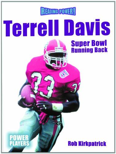 Terrell Davis: Super Bowl Running Back (Reading Power)