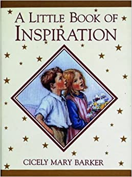 A Little Book of Inspiration (Flower Fairies) by Cicely Mary Barker (2000-04-06)