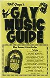 Gay Music Guide, Will Grega, 0963987194
