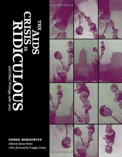 Pdf Social Sciences The AIDS Crisis Is Ridiculous and Other Writings, 1986–2003 (Writing Art)