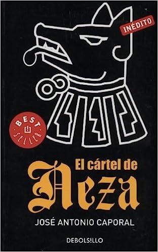 El Cartel de Neza: Amazon.es: Jose Antonio Caporal: Libros