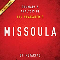 Missoula by Jon Krakauer | Summary and Analysis: Rape and the Justice System in a College Town
