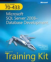 MCTS Self-Paced Training Kit (Exam 70-433): Microsoft® SQL Server® 2008 Database Development (Certification)
