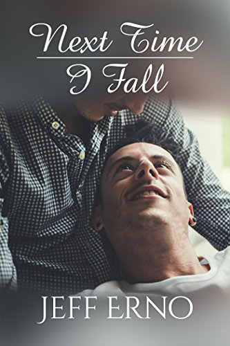 Next Time I Fall (English Edition)