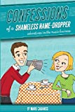 Confessions of a Shameless Name-Dropper, Mark Cabaniss, 0615904122