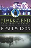 The Dark at the End, F. Paul Wilson, 0765322838