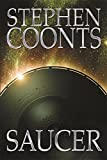 Saucer by Stephen Coonts (2002-03-21)