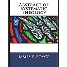 Abstract of Systematic Theology [Annotated]