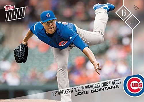 2017 Topps Now #358 Jose Quintana Baseball Card - Throws 7 Scoreless Innings in Chicago Cubs Debut - Only 573 made!