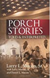 img - for Porch Stories: Told and Interpreted book / textbook / text book