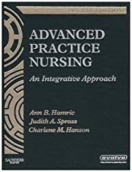 Advanced Practice Nursing: An Integrative Approach, 4e