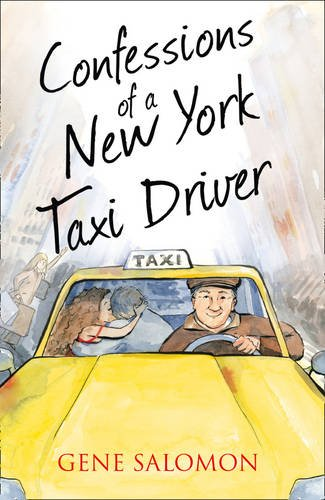 Confessions of a New York Taxi Driver (The Confessions - Cab Celebrity