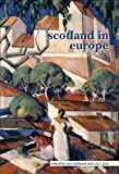 img - for Scotland in Europe (SCROLL 7) (Scottish Cultural Review of Language and Literature) book / textbook / text book